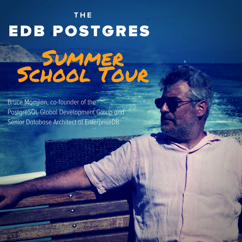 EDB Postgres Summer School Tour