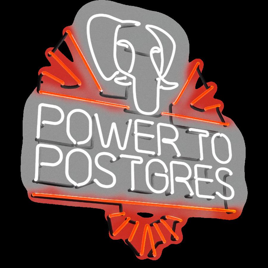 Power to Postgres