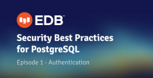 Video: Applying PostgreSQL Security to the AAA Framework